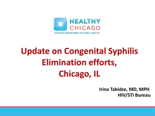 Update on Congenital Syphilis Elimination efforts, Chicago, IL