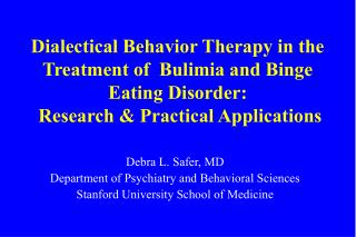 Rationalistic Behavior Therapy in the Treatment of Bulimia and Binge Eating Disorder: Research Practical Applications