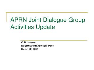 APRN Joint Dialog Group Activities Update
