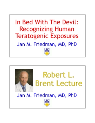 In Bed With The Devil: Recognizing Human Teratogenic Exposures