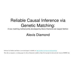 Dependable Causal Inference by means of Genetic Matching: another coordinating strategy together created by Alexis Diam