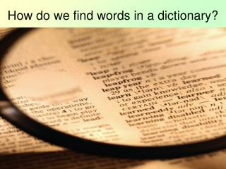 How would we discover words in a lexicon