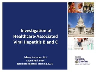 Investigation of Healthcare-Associated Viral Hepatitis B and C