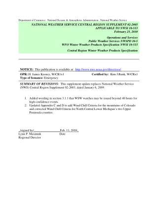 NATIONAL WEATHER SERVICE CENTRAL REGION SUPPLEMENT 02-2003 WFO Winter Weather Products Specification NWSI 10-513 Central Region Winter Weather Products Specification APPLICABLE TO NWSI 10-513