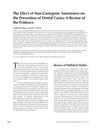 The Effect of Non-Cariogenic Sweeteners onthe Prevention of Dental Caries: A Review ofthe Evidence