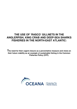 THE USE OF 'RASCO' GILLNETS IN THE ANGLERFISH, KING CRAB AND DEEP-SEA SHARKS FISHERIES IN THE NORTH-EAST ATLANTIC: T