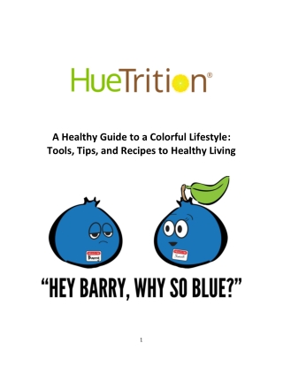 A Healthy Guide to a Colorful Lifestyle: Tools, Tips, and Recipes to Healthy Living