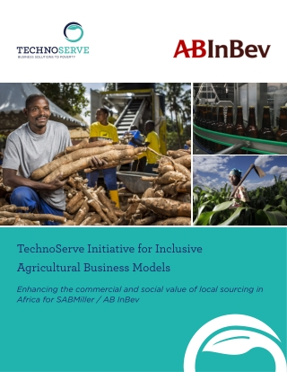 TechnoServe Initiative for Inclusive Agricultural Business Models