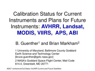 Alignment Status for Current Instruments and Plans for Future Instruments: AVHRR, Landsat, MODIS, VIIRS, APS, ABI