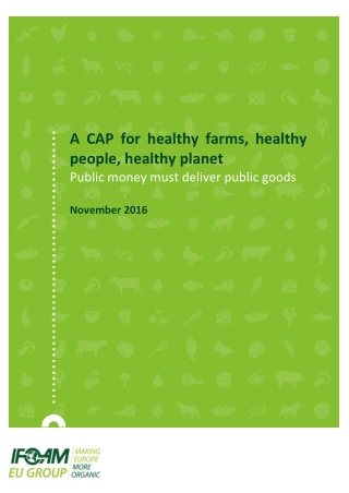 A CAP for healthy farms, healthy people, healthy planet