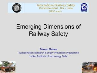 Developing Dimensions of Railway Safety