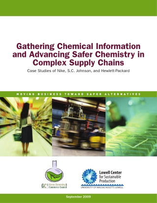 Gathering Chemical Information and Advancing Safer Chemistry in Complex Supply Chains