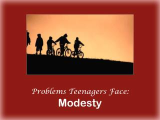 Issues Teenagers Face: Modesty