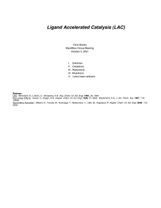 Ligand Accelerated Catalysis (LAC)