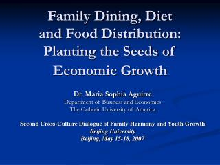 Family Dining, Diet and Food Distribution: Planting the Seeds of Economic Growth