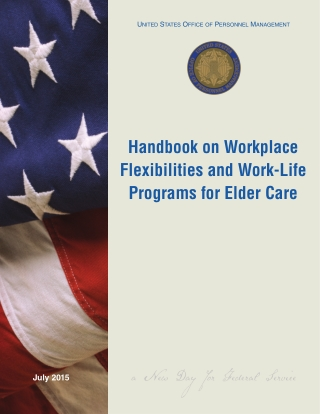 Handbook on Workplace Flexibilities and Work-Life Programs for Elder Care