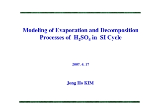 Modeling of Evaporation and Decomposition Processes of H