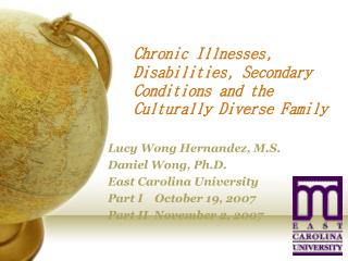 Unending Illnesses, Disabilities, Secondary Conditions and the Culturally Diverse Family