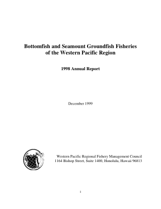 Bottomfish and Seamount Groundfish Fisheries of the Western Pacific Region