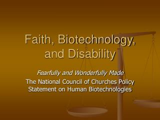 Confidence, Biotechnology, and Disability