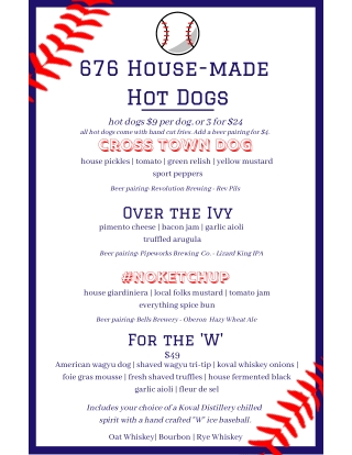 676 House-made Hot Dogs