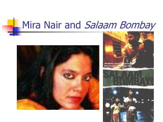 Mira Nair and Salaam Bombay