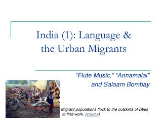 India (1): Dialect and the Urban Transients