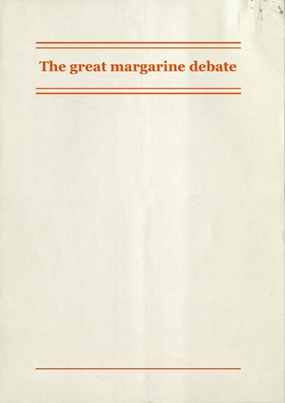 The great margarine debate