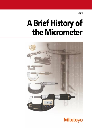 A Brief History of the Micrometer