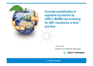 Accurate quantification of regulated mycotoxins by UHPLC-MS/MS and screening for 200+ mycotoxins in food and feed.