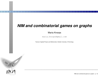 NIM and combinatorial games on graphs