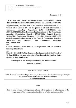 December 2012 GUIDANCE DOCUMENT FOR COMPETENT AUTHORITIES FOR THE CONTROL OF COMPLIANCE WITH EU LEGISLATION ON: Regulation (EU) No 1169/2011 of the European Parliament and of the Council of 25