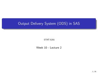 Output Delivery System (ODS) in SAS