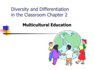 Assorted qualities and Differentiation in the Classroom Chapter 2