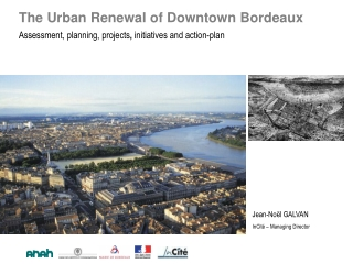 The Urban Renewal of Downtown Bordeaux