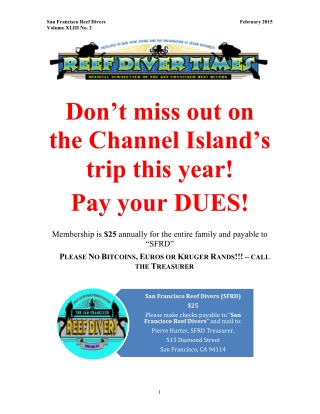 Don't miss out on the Channel Island's trip this year! Pay your DUES!