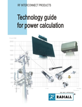 Technology guide Technology guide for power calculation for power calculation