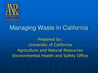 Overseeing Waste In California