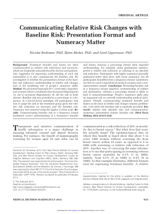 Communicating Relative Risk Changes withBaseline Risk: Presentation Format andNumeracy Matter