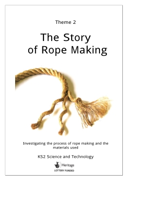 The Story of Rope Making