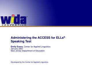 Overseeing the Entrance for ELLs ® Speaking Test