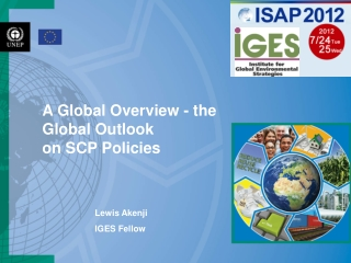A Global Overview - the Global Outlook on SCP Policies