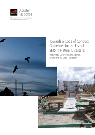 Towards a Code of Conduct: Guidelines for the Use of SMS in Natural Disasters: