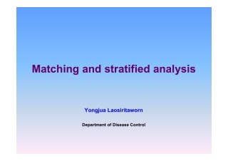 Matching and stratified analysis