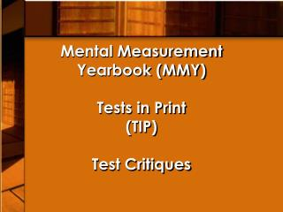 Mental Estimation Yearbook (MMY) Tests in Print (TIP) Test Studies