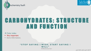 CARBOHYDRATES: STRUCTURE CARBOHYDRATES: STRUCTURE AND FUNCTION AND FUNCTION