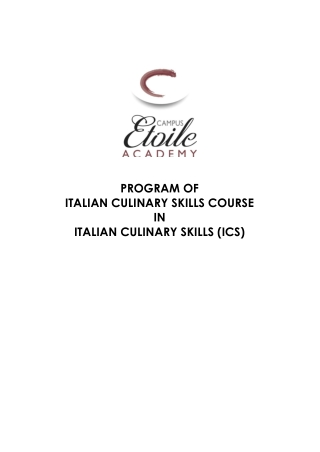 PROGRAM OF ITALIAN CULINARY SKILLS COURSE IN ITALIAN CULINARY SKILLS (ICS)