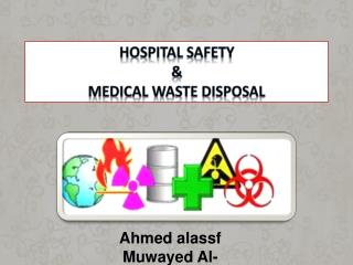 Doctor's facility Safety Medical Waste Disposal