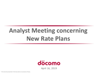 Analyst Meeting concerning New Rate Plans