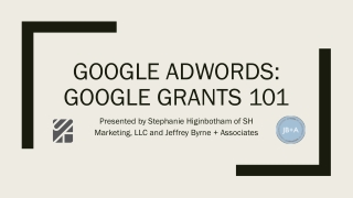 GOOGLE ADWORDS: GOOGLE GRANTS 101
